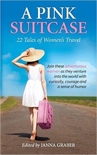 A Pink Suitcase Travel Writing Anthology